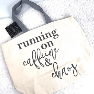 """""""Running On Caffeine & Chaos"""" Reusable Tote Bag"""